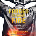 Forged through Fire by  Mark D. McDonough MD audiobook