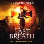 Last Breath by  Debra Dunbar audiobook