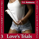 Love's Trials by  T.E. Robbens audiobook