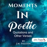 Moments In Poetic by  John Preston audiobook