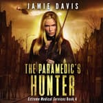The Paramedic's Hunter by  Jamie Davis audiobook