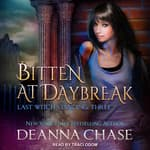 Bitten At Daybreak by  Deanna Chase audiobook