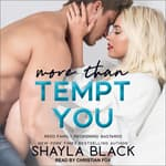 More Than Tempt You by  Shayla Black audiobook