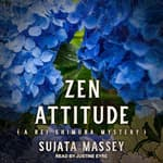 Zen Attitude by  Sujata Massey audiobook