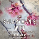The Salaryman's Wife by  Sujata Massey audiobook