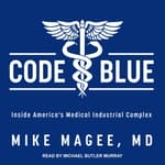 Code Blue by  Mike Magee MD audiobook