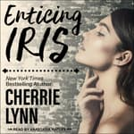Enticing Iris by  Cherrie Lynn audiobook