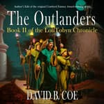 The Outlanders by  David B. Coe audiobook