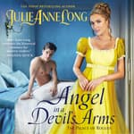 Angel in a Devil's Arms by  Julie Anne Long audiobook