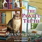 The Pawful Truth by  Miranda James audiobook