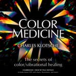 Color Medicine by  Charles Klotsche audiobook