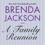 A Family Reunion by  Brenda Jackson audiobook