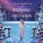 A Wedding in December by  Sarah Morgan audiobook