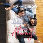 Then, Now, Always by  Mona Shroff audiobook