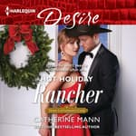 Hot Holiday Rancher by  Catherine Mann audiobook