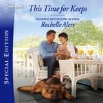 This Time for Keeps by  Rochelle Alers audiobook