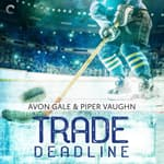 Trade Deadline by  Avon Gale audiobook