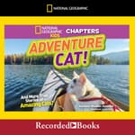 Adventure Cat! by  Kathleen Weidner Zoehfeld audiobook
