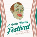 A Jack Benny Festival by  Joe Bevilacqua audiobook