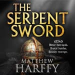 The Serpent Sword by  Matthew Harffy audiobook