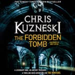 The Forbidden Tomb by  Chris Kuzneski audiobook