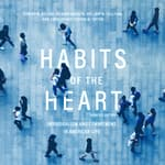 Habits of the Heart, Updated Edition by  Robert N. Bellah audiobook