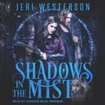 Shadows in the Mist by  Jeri Westerson audiobook