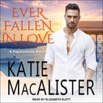 Ever Fallen In Love by  Katie MacAlister audiobook