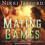Mating Games by  Nikki Jefford audiobook