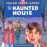 The Haunted House by  Paul Hutchens audiobook