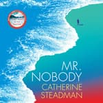 Mr. Nobody by  Catherine Steadman audiobook