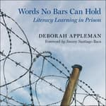 Words No Bars Can Hold by  Deborah Appleman audiobook