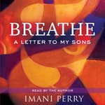 Breathe by  Imani Perry audiobook