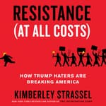 Resistance (At All Costs) by  Kimberley Strassel audiobook