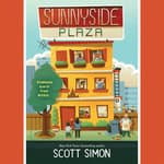 Sunnyside Plaza by  Scott Simon audiobook