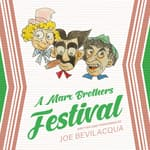A Marx Brothers Festival by  Joe Bevilacqua audiobook