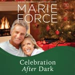 Celebration After Dark by  Marie Force audiobook