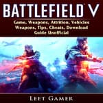 Battlefield V by  Hiddenstuff Entertainment audiobook