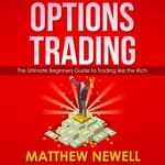 Options Trading by  Matthew Newell audiobook