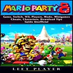 Super Mario Party 8  by  Leet Player audiobook