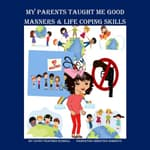 My Parents Taught Me Good Manners & Life Coping Skills by  Cathy Russell audiobook