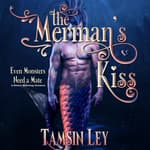 The Merman's Kiss by  Tamsin Ley audiobook