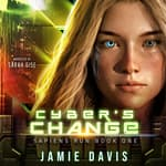 Cyber's Change by  Jamie Davis audiobook