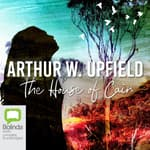 The House of Cain by  Arthur W. Upfield audiobook