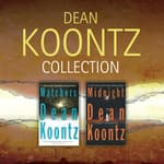 Dean Koontz - Collection: Watchers & Midnight by  Dean Koontz audiobook