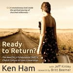 Ready To Return by  Jeff Kinley audiobook