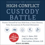 The High-Conflict Custody Battle by  Amy J.L. Baker PhD audiobook