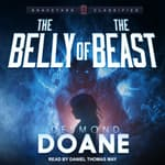 The Belly of the Beast by  Desmond Doane audiobook