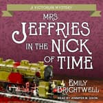 Mrs. Jeffries in the Nick of Time by  Emily Brightwell audiobook