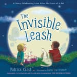 The Invisible Leash by  Patrice Karst audiobook